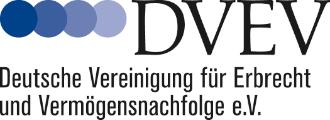 DVEV - Deutsche Vereinigung für Erbrecht und Vermögensnachfolge e.V.